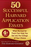 Jacket Image For: 50 Successful Harvard Application Essays, Fourth Edition