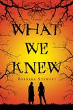 Jacket image for What We Knew
