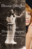 Jacket image for I Blame Dennis Hopper