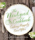 Jacket Image For: The Newlywed Cookbook: Cooking Happily Ever After