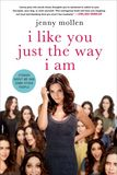 Jacket Image For: I Like You Just the Way I Am