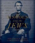 Jacket Image For: Lincoln and the Jews: A History