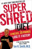 Jacket image for Super Shred The Big Results Diet: 4 Weeks 20 Pounds Lose It Faster!