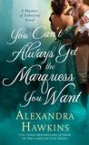 Jacket image for You Can't Always Get the Marquess You Want