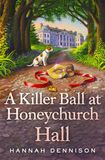 Jacket image for A Killer Ball at Honeychurch Hall