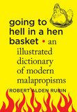 Jacket image for Going to Hell in a Hen Basket