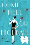 Jacket image for Come Hell or Highball