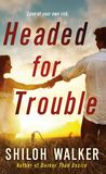 Jacket image for Headed for Trouble