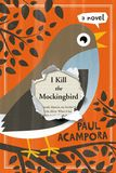 Jacket image for I Kill the Mockingbird