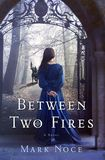 Jacket Image For: Between Two Fires