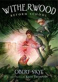 Jacket Image For: Witherwood Reform School