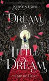 Jacket Image For: Dream a Little Dream