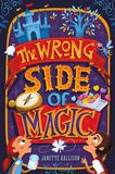 Jacket Image For: The Wrong Side of Magic