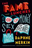 Jacket Image For: The Fame Lunches