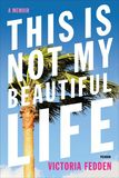Jacket image for This Is Not My Beautiful Life