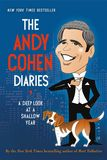 Jacket image for The Andy Cohen Diaries