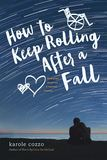 Jacket Image For: How to Keep Rolling After a Fall