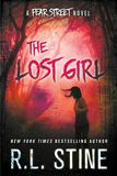 Jacket image for The Lost Girl: A Fear Street Novel