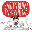 Jacket Image For: Babies Ruin Everything