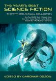 Jacket Image For: The Year's Best Science Fiction: Thirty-Third Annual Collection