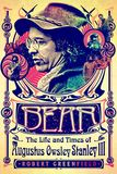 Jacket Image For: Bear: The Life and Times of Augustus Owsley Stanley III