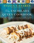 Jacket Image For: The Enchilada Queen Cookbook