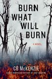 Jacket image for Burn What Will Burn