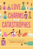 Jacket image for Love Charms and Other Catastrophes