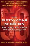 Jacket Image For: The Fifty-Year Mission: The Next 25 Years: From The Next Generation to J. J. Abrams