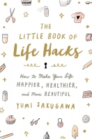Jacket Image For: The Little Book of Life Hacks