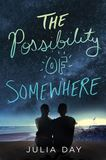 Jacket image for The Possibility of Somewhere