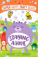 Jacket Image For: Super Happy Party Bears: Staying a Hive