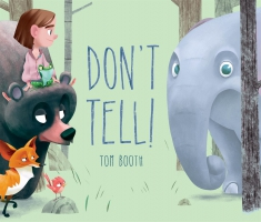 Jacket Image For: Don't Tell!