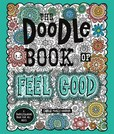Jacket Image For: The Doodle Book of Feel Good