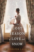 Jacket Image For: The Lost Season of Love and Snow