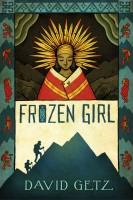 Jacket Image For: Frozen Girl: The Discovery of an Incan Mummy