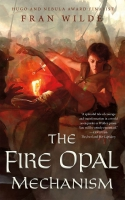 Jacket Image For: The Fire Opal Mechanism