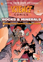 Jacket Image For: Science Comics: Rocks and Minerals