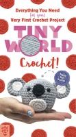 Jacket Image For: Tiny World: Crochet!