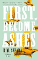 Jacket Image For: First, Become Ashes