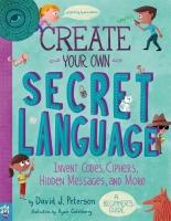 Jacket Image For: Create Your Own Secret Language