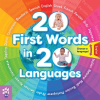 Jacket Image For: 20 First Words in 20 Languages