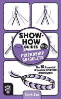 Jacket Image For: Show-How Guides: Friendship Bracelets
