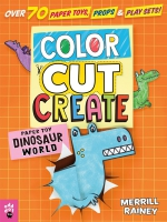 Jacket Image For: Color, Cut, Create Play Sets: Dinosaur World