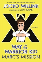 Jacket Image For: Marc's Mission: Way of the Warrior Kid