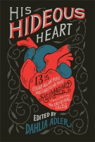 Jacket Image For: His Hideous Heart