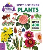 Jacket Image For: Outdoor School: Spot & Sticker Plants