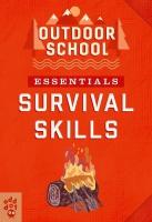 Jacket Image For: Outdoor School Essentials: Survival Skills