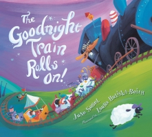 Jacket Image For: The Goodnight Train Rolls On! (board book)