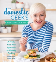 Jacket Image For: The Domestic Geek's Meals Made Easy